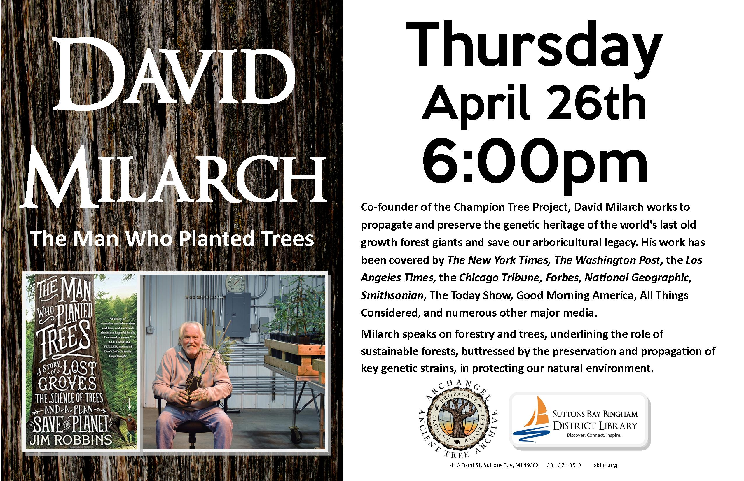 David Milarch The Man Who Planted Trees Suttons Bay